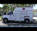 E.G. Electrical Services, Inc.- Diamond Certified Video Profile